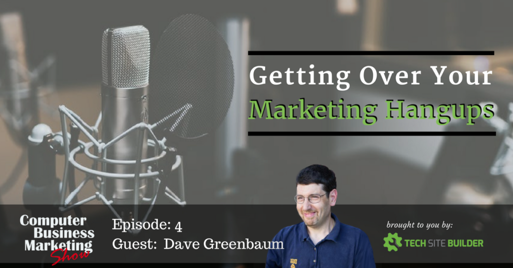 Getting Over Your Marketing Hangups