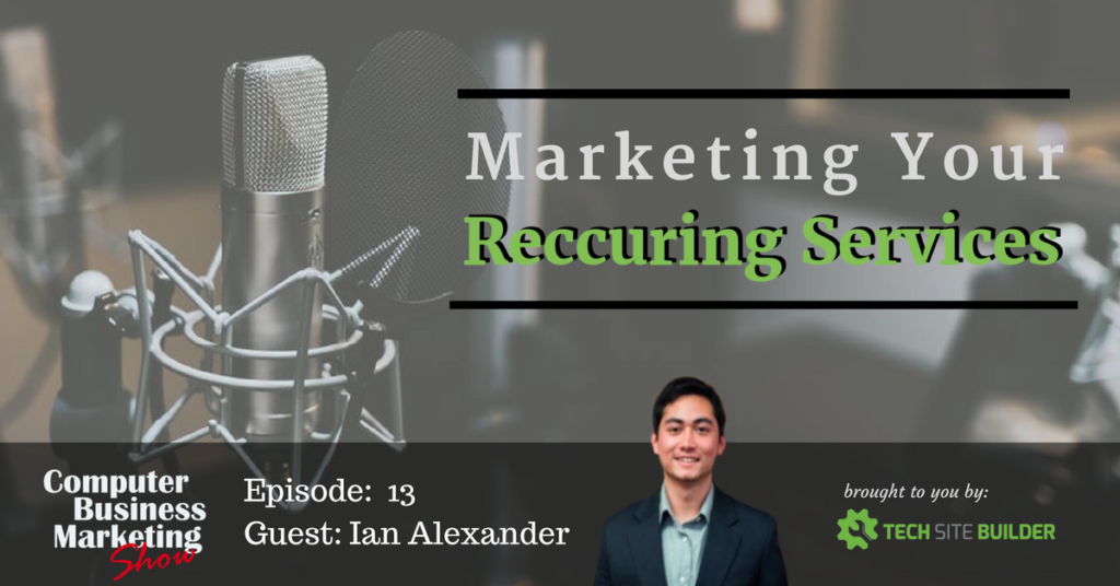 Marketing Your Recurring Services
