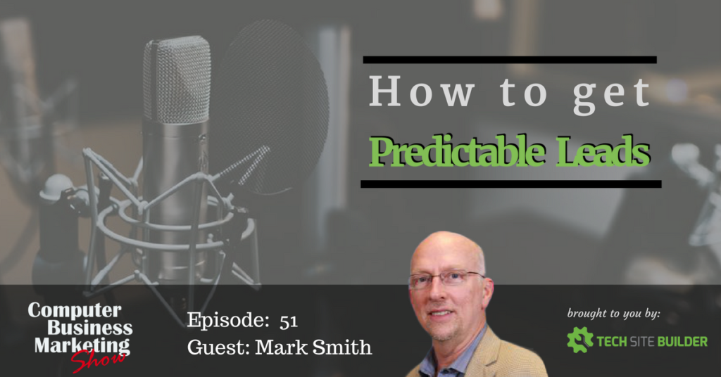 Episode 051: How to get Predictable Leads
