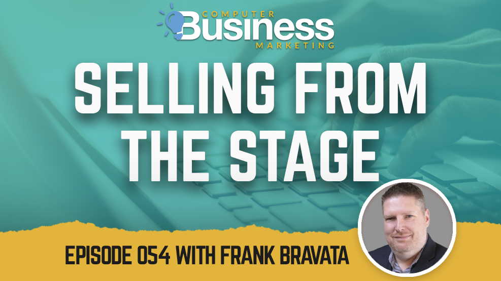 Episode 054: Selling from the Stage