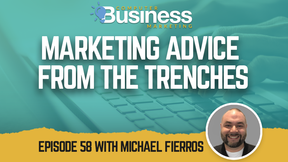 Marketing Advice from the Trenches