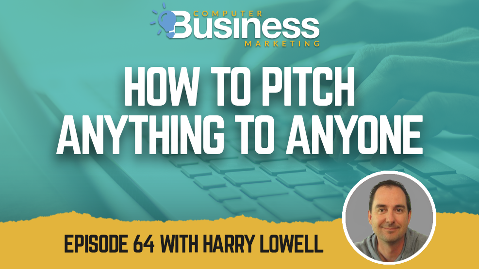 Episode 064: How to Pitch Anything to Anyone