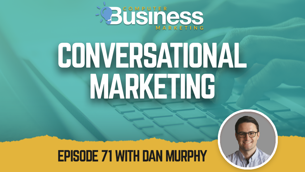 Episode 071: Conversational Marketing