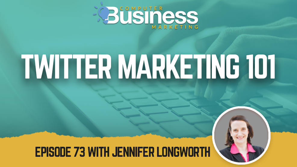 Episode 073: Twitter Marketing 101
