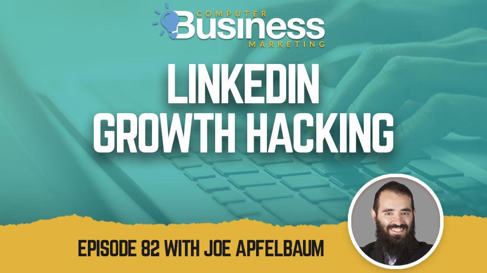 Episode 082: LinkedIN Growth Hacking