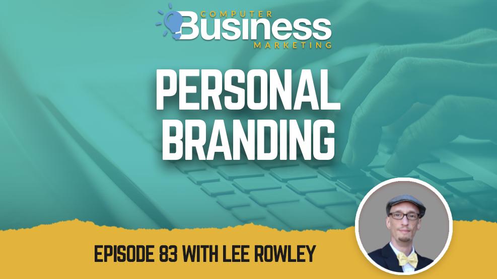 Episode 083: Personal Branding