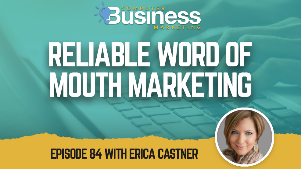 Episode 084: Reliable Word of Mouth Marketing