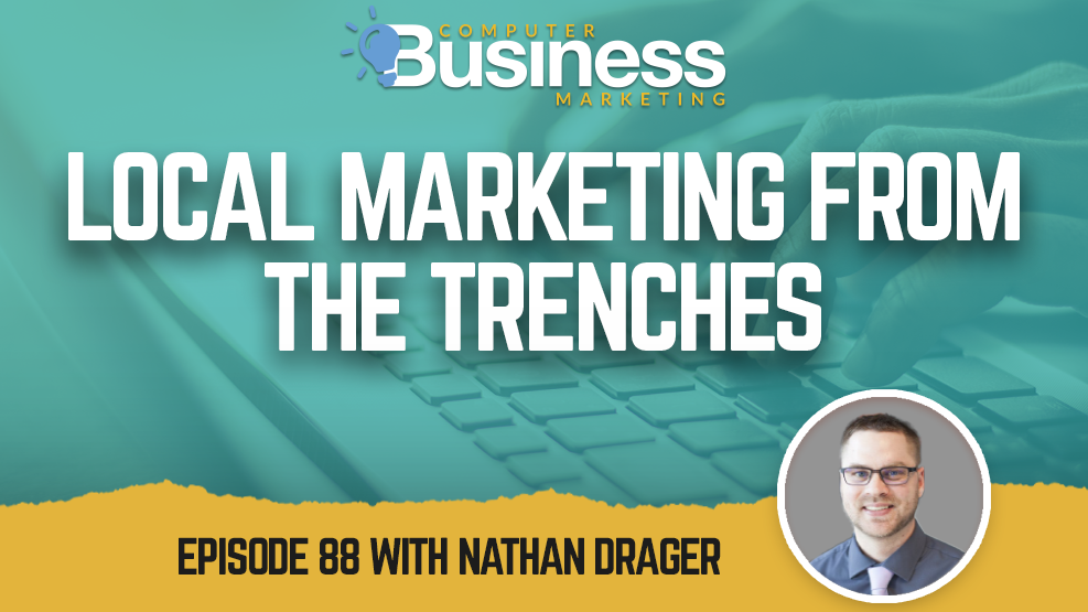 Episode 088: Local Marketing from the Trenches